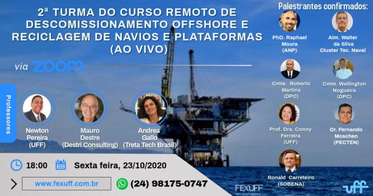 2ª turma do Curso Remoto de Descomissionamento Offshore e Reciclagem de Navios e Plataformas