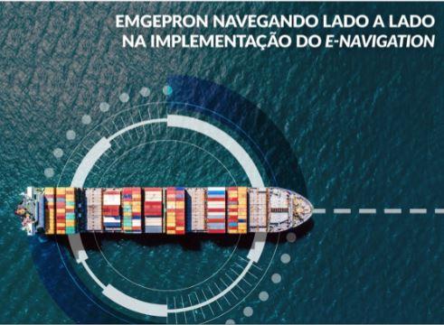 Emgepron Navegando lado a lado na implementação do E-navigation
