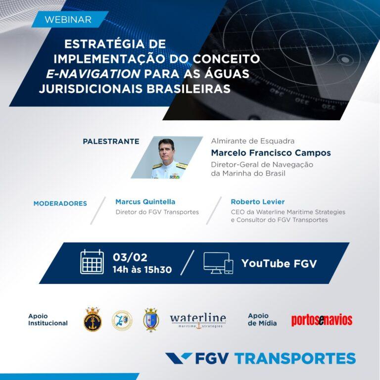 """Webinar """"Estratégia de implementação do conceito e-Navigation para Águas Jurisdicionais Brasileiras"""""""