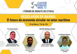 """I Fórum de Debate do CTN-RJ """"Reciclagem de navios: O futuro da economia circular no setor marítimo"""""""