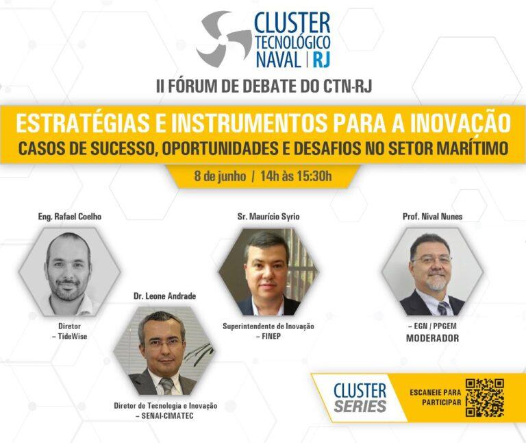 """Read more about the article II Fórum de Debate – """"Estratégias e Instrumentos para a Inovação: Casos de Sucesso, Oportunidades e Desafios no setor marítimo"""""""