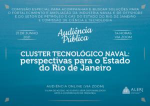 """Read more about the article Audiência Pública – """"Cluster tecnológico Naval: perspectivas para o Estado do Rio de Janeiro"""""""