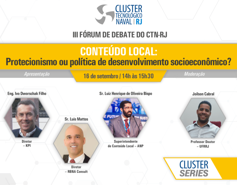 "Read more about the article III Fórum de Debate – ""Conteúdo Local: Protecionismo ou Política de Desenvolvimento Socioeconômico?"""