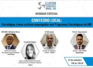 """Read more about the article Webinar Especial """"Conteúdo Local: Estratégias e Boas Práticas empregadas no Programas Estratégicos da MB"""""""